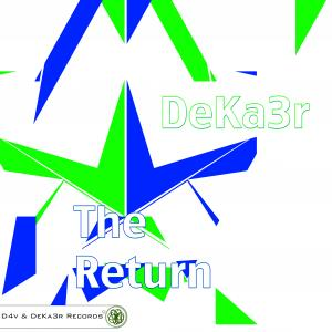 DeKa3r. The Return (Portada Sesión Trance 2012).jpg