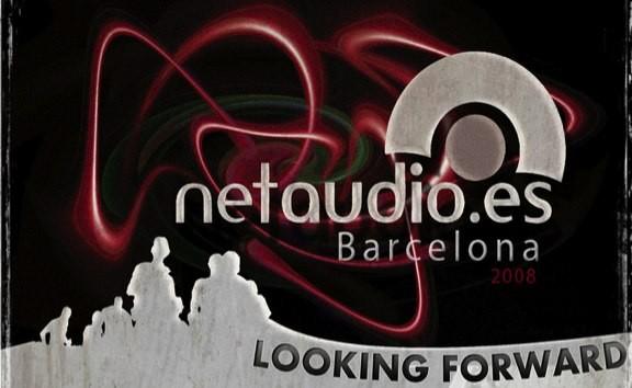 NetAudio 2008 Barcelona