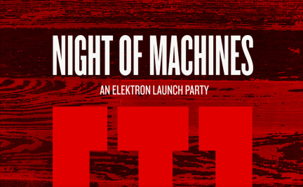 Night the Machines Elektron