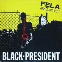 fela kuti black president