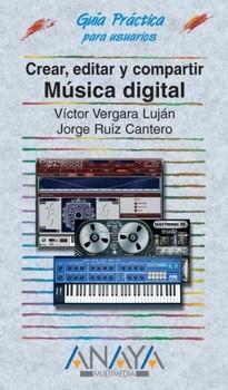 Crear, editar y compartir música digital