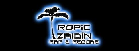 Tropic Zaidín Rap&Reggae