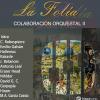 Colaboración Orquestal II: La Folía