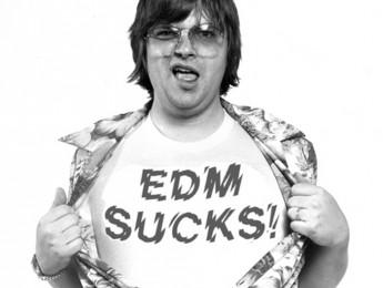 La EDM apesta, o eso dicen