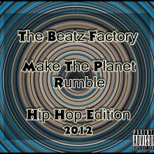 Make the Planet Rumble Hip Hop Edition