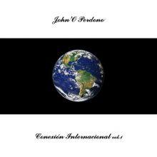 John'O Perdono - Conexión Internacional vol. 1 (Portada)