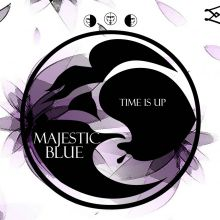 Majestic Blue - Time is up