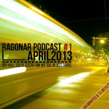 Ragonar Podcast #1 April 2013