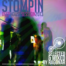 Stompin Deep House Session 2013