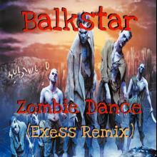 Balkstar - Zombie Dance (Exess Remix)