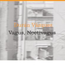 Vagus, Noctivagus