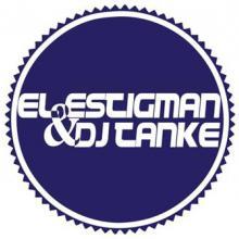 El Estigman & Dj Tanke