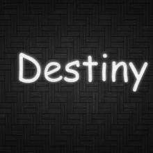 Destiny <3