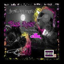 THE MIKA KING,DJ EDN,BLACK ROSES