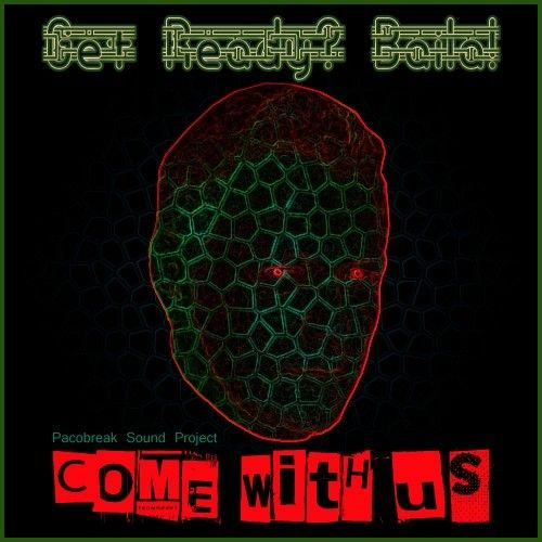 *Get ready? ¡Baila!...Come with us*//by Pacobreak Sound Project\\