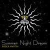 Summer night dream