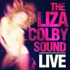 Oh Baby!! - The Liza Colby Sound (Mix Robert)