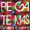 Dyland & Lenny - Pégate Más (Beatcreator Dance Remix)