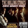 The Rolling Stones -Satisfaction (Jorge Monroy Remix)