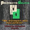 Proyecto Delphi - Se escapan mis recuerdos_Ricardo Falquina Remix