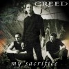 My Sacrifice version -Creed-