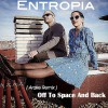 Entropía - Off To Space And Back_ARAKE VERSION