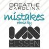 Breathe Carolina - Mistakes (Ian Elssen Dubstep Remix)