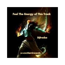 Djfredse - Feel the Energy of this Track (cc)Sarrirecords