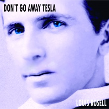 Don't Go Away Tesla