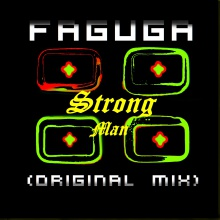 Strong Man [2Edit] - (Original Mix) - [HD] - Faguga .mp3