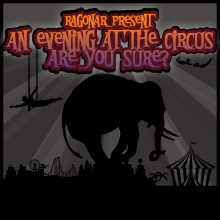 An Evening At The Circus, Are You Sure?