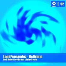 Loui Fernandez - Delirium (Robert Feedmann Remix)