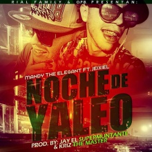 Mandy The Elegant Ft Jeixiel - Noche De Yaleo