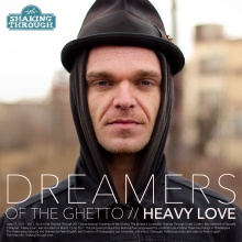 Heavy Love - Dreamers of the Ghetto