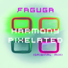 Harmony Pixelated (2Edit) - (Original Mix) - [HD] - Faguga