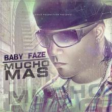 mucho mas_ baby faze