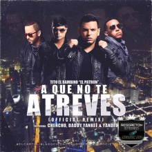 TOP # - 4 - Tito 'El Bambino' Ft. Chencho, Daddy Yankee, Yandel - A Qu