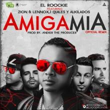 TOP # - 15 - El Roockie Ft. Alkilados, J Quiles, Zion & Lennox - Amiga