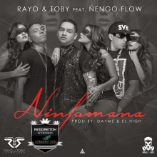 TOP # - 18 - Rayo & Toby Ft. Ñengo Flow - Ninfómana