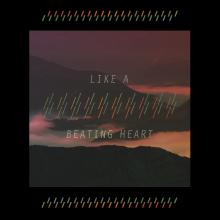Like A Beating Heart