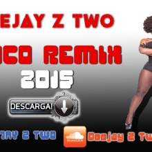 Deejay Z Two - COCO REMIX (2015)