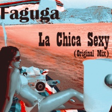 La Chica Sexy - (2Edit) - (Original Mix) - Faguga