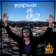 Rey Marc - Tocando el cielo - 10 Hands Up