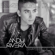 Andy Rivera - Será lo mejor (M4NU3L Dj RMX)