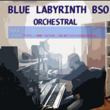 Blue Labyrinth ( Live Studio BSO  )