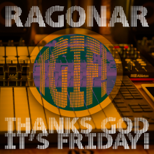 TGIF! (Thanks God It's Friday!)