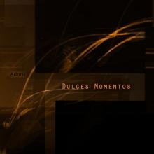 Adaris - Dulces Momentos (Original Mix)
