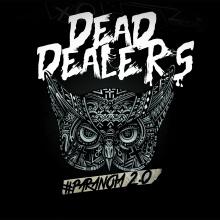 Dead Dealers - ES MEJOR PINCHARLA
