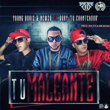 Tu Maleante - Young Boris & Newzo FT. Bory