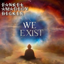 We exist Fankel/Amadeoy/Bécker